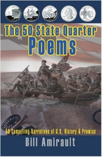 The 50 State Quarter Poems Bill Amirault CHS 77